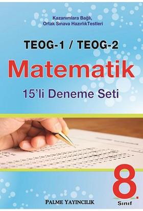8. Sınıf Teog 1 Teog 2 Matematik 15Li Deneme Seti Palme Yayınevi