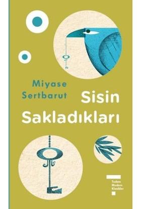 Modern Klasikler Serisi: Sisin Sakladıkları - Miyase Sertbarut