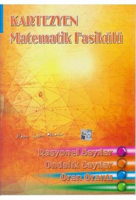 Kartezyen Eğitim Yayınları Matematik Fasikülü Rasyonel Sayılar - Remzi Şahin Aksankur
