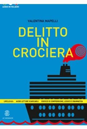 Delitto İn Crociera (Leggo İn İtaliano A2+)