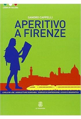 Aperitivo A Firenze (Leggo İn İtaliano B1+)