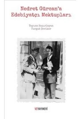 Nedret Gürcana Edebiyatçı Mektupları