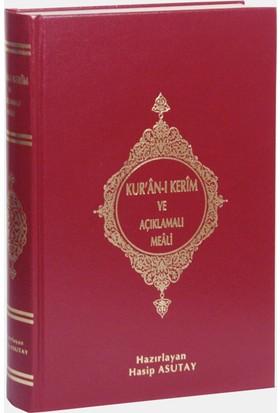 Kur'An-I Kerim Ve Açıklamalı Meali (Orta Boy) - Hasip Asutay