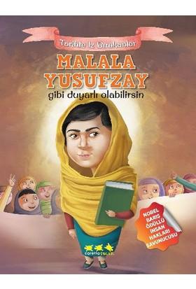 Tarihte İz Bırakanlar: Malala Yusufzay Gibi Duyarlı Olabilirsin