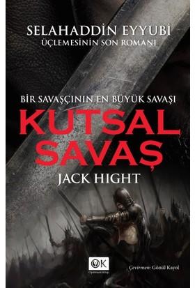 Kutsal Savaş - Jack Hight