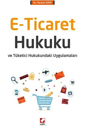 E - Ticaret Hukuku