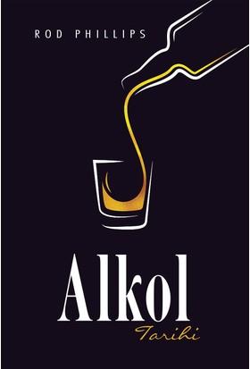 Alkol Tarihi - Rod Phillips