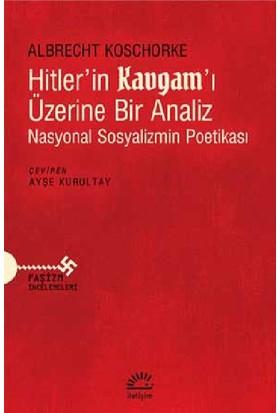 Hitler'İn Kavgam 'I Üzerine Bir Analiz