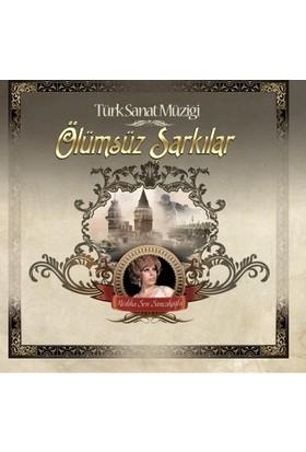 Mediha Şen Sancakoğlu - Ölümsüz Şarkılar