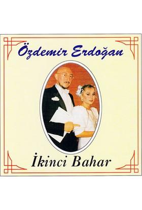 Özdemir Erdoğan - İkinci Bahar