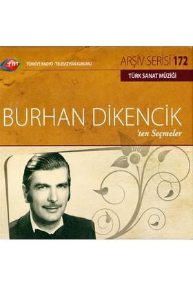 Burhan Dıkencık - Trt Cd Arsıv 172