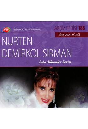 Nurten Demırkol Sırman - Trt Cd Arsıv 188