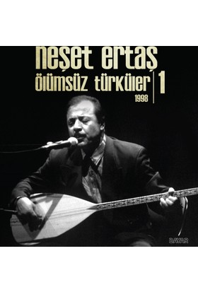 Neşet Ertaş - Ölümsüz Türküler 1998-1 (Plak)