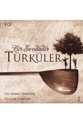 Bir Sevdadır Türküler - Rumeli Türküleri - Ege Türküleri ( CD )