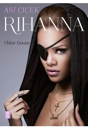 Asi Çiçek Rihanna - Chloe Govan