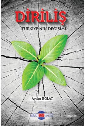 Türkiye'Nin Değişimi: Diriliş