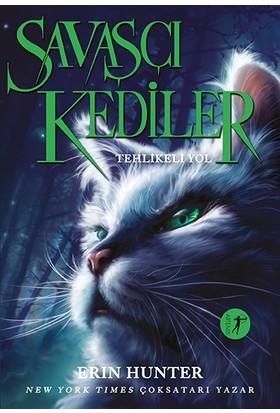 Savaşçı Kediler: Tehlikeli Yol - Erin Hunter