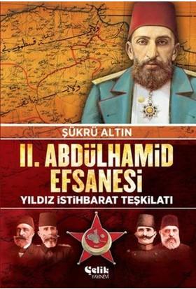 2. Abdulhamid Efsanesi-Yıldız İstihbarat Teşkilatı - Şükrü Altın