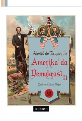 Amerika'Da Demokrasi 2: Alexis De Tocqueville
