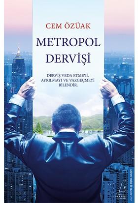 Metropol Dervişi - Cem Özüak
