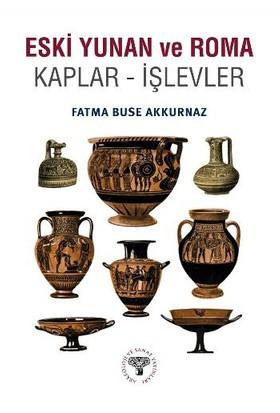 Eski Yunan Ve Roma Kaplar: İşlevler