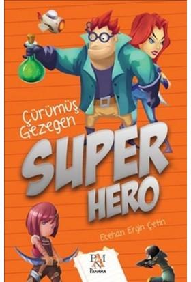 Süper Hero: Çürümüş Gezegen