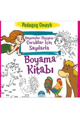 Hayvanlar Dünyası Çocuklar İçin Sayılarla Boyama Kitabı