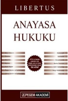 Pegem Akademi Yayıncılık Kpss 2017 A Grubu Libertus Anayasa Hukuku Konu Anlatımı