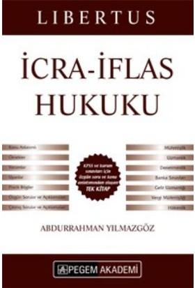 Pegem Akademi Yayıncılık KPSS A Grubu Libertus İcra İflas Hukuku Konu Anlatımı