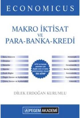 Pegem Akademi Yayıncılık Kpss 2016 A Grubu Economicus Makro İktisat Ve Para-Banka-Kredi Konu Anlatımı - Dilek Erdoğan Kurumlu