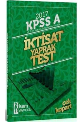 İsem Yayıncılık Kpss 2017 A Grubu İktisat Çek Kopart Yaprak Test