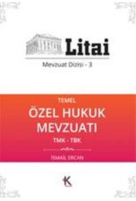Temel Özel Hukuk Mevzuatı