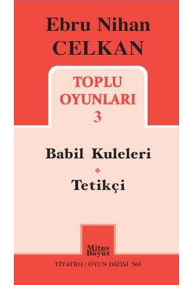 Toplu Oyunları 3 (Ebru Nihan Celkan - Babil Kuleleri - Tetikçi)