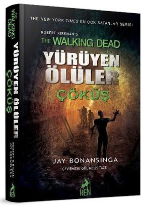 Yürüyen Ölüler: Çöküş - Jay Bonansinga