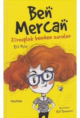 Ben Mercan Zirzopluk Benden Sorulur - Elif Ayla