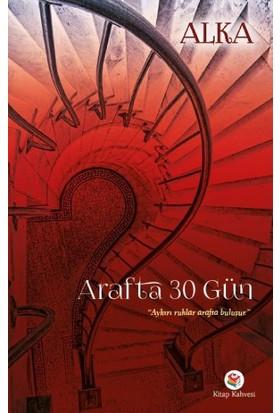Arafta 30 Gün
