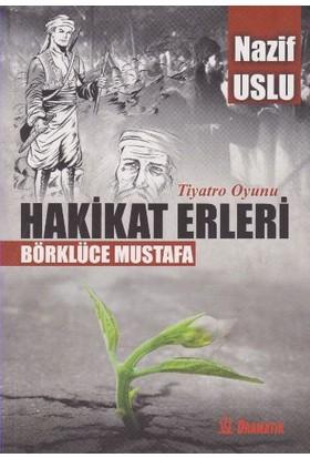 Hakikat Erleri: Börklüce Mustafa