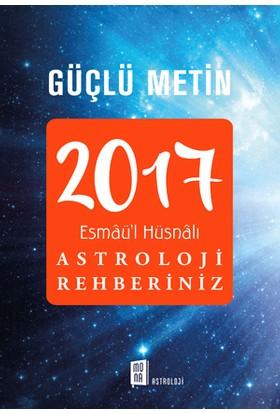 2017 Esmaü'L Hüsnalı Astroloji Rehberiniz