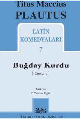 Latin Komedyaları: 7 Buğday Kurdu
