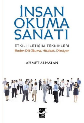 İnsan Okuma Sanatı - Ahmet Alpaslan