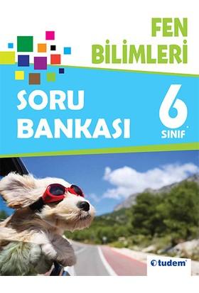 6. Sınıf Fen Bilimleri Soru Bankası Tudem Yayınları