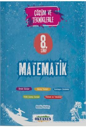 8. Sınıf TEOG Çözüm ve Tekniklerle Matematik Okyanus Yayınları