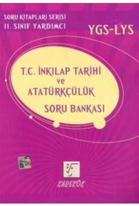 Karekök 11. Sınıf YGS LYS T.C. İnkılap Tarihi ve Atatürkçülük Soru Bankası