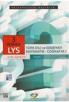 LYS 3 Adımda Türk Dili ve Edebiyatı Matematik Coğrafya 1 Soru Bankası FDD Yayınları