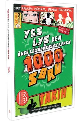 YGS LYS Önce Çözümlenmesi Gereken Tarih 1000 Soru Benim Hocam Yayınları