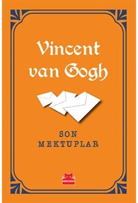 Son Mektuplar - Vincent Van Gogh