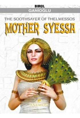 The Soothsayer Of Thelmessos Mother Syessa