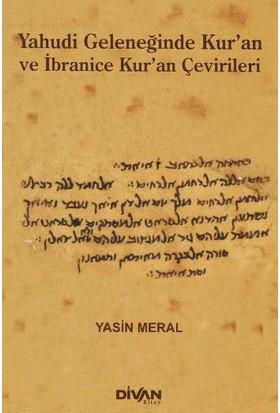Yahudi Geleneğinde Kuran Ve İbranice Kuran Çevirileri