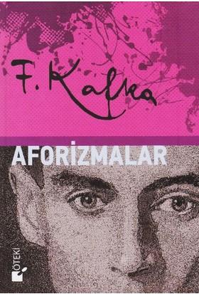 F. Kafka Aforizmalar (Ciltli) - Franz Kafka