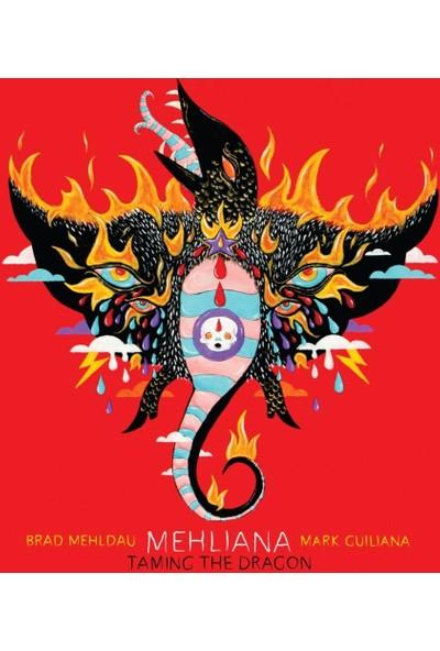 Brad Mehldau & Mark Guılıa - Mehlıana :Tamıng The Dra